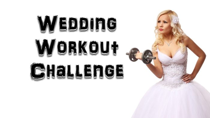 wedding workout challenge