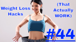 Quick & Easy Weight Loss Hacks That Actually Work #44