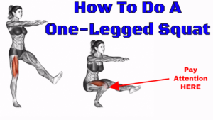 How To Do A One Legged Squat